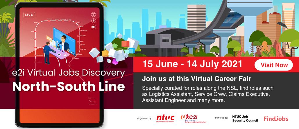 e2i Virtual Jobs Discovery_North-South Line_1506-14072021